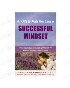 10 Oils to Help You Own a Successful Mindset - Gretchen King-Ann M.B.A.