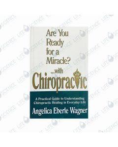 Are You Ready for a Miracle?... with Chiropractic