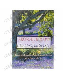 Aromatherapy for Healing the Spirit - Gabriel Mojay
