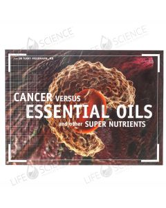 Cancer Vs. Essential Oils Brochure 10 Pack - DR Terry Friedmann, MD
