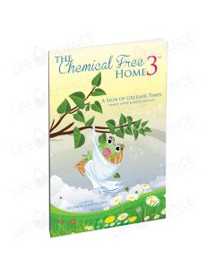 Chemical Free Home Volume 3
