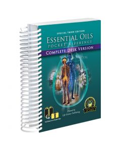 Special 3rd Edition Essential Oils Pocket Reference: Complete Desk Version