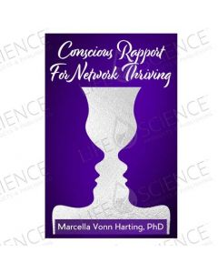 Conscious Rapport for Network Thriving - Marcella Vonn Harting, PhD