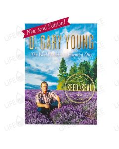 D. Gary Young: The World Leader in Essential Oils 2nd Edition