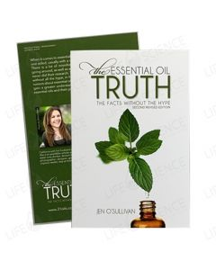 The Essential Oil Truth: The Facts Without the Hype by Jen O'Sullivan (2nd Edition)