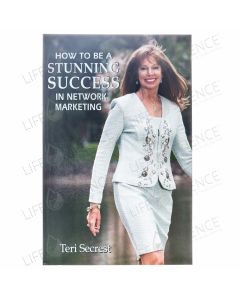 How to be a Stunning Success in Network Marketing - Teri Secrest