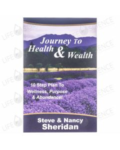 Journey to Health and Wealth - Steve & Nancy Sheridan