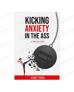 Kicking Anxiety in the Ass... a little at a time - Stacy Tiegs