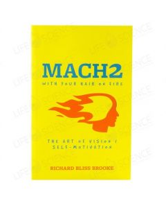 Mach2 With Your Hair on Fire - Richard Bliss Brooke
