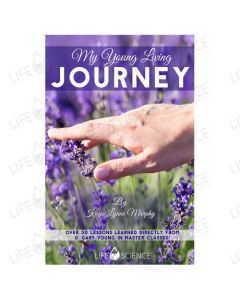 My Young Living Journey by Kaye Lynne Murphy