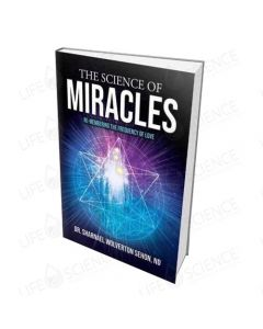 The Science of Miracles: Re-membering the Frequency of Love