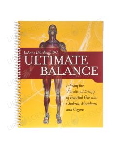 Ultimate Balance Infusing the Energy of EOs - LeAnne Deardeuff DC