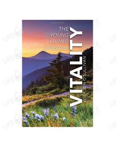Vitality: The Young Living Lifestyle by Jen O'Sullivan